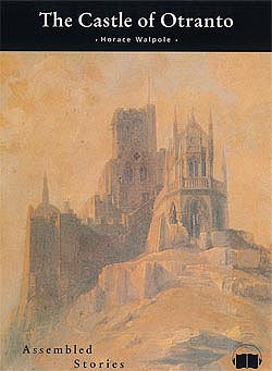 'The Castle of Otranto' by Horace Walpole: A Review