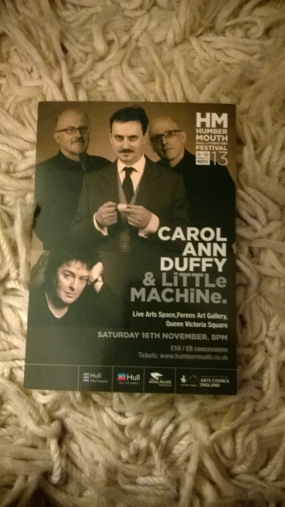Two flyers from the Carol Ann Duffy/LiTTLe MACHiNe event...