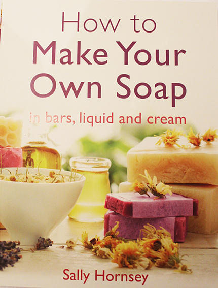 Ho to Make Your Own Soaps